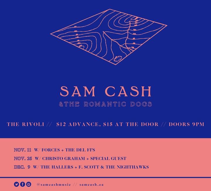 Sam Cash & The Romantic Dogs @ The Rivoli - Toronto, Canada