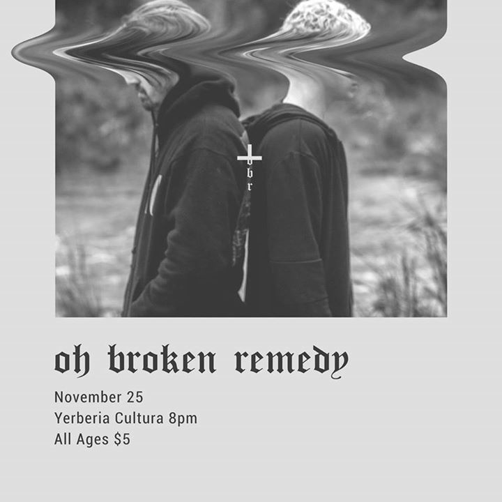 Oh Broken Remedy Tour Dates