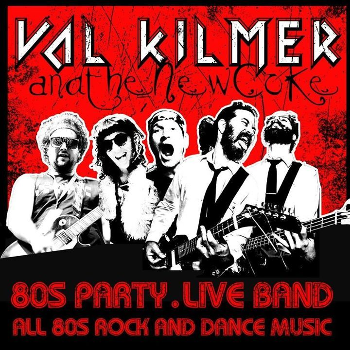 Val Kilmer and the New Coke Tour Dates