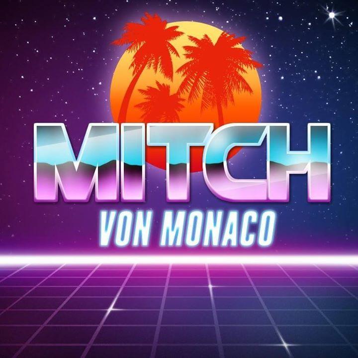 Mitch von Monaco Tour Dates
