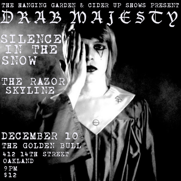 Silence in the Snow @ The Golden Bull - Oakland, CA