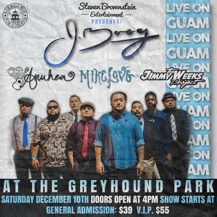 J Boog @ The Greyhound Park - Tamuning, GU