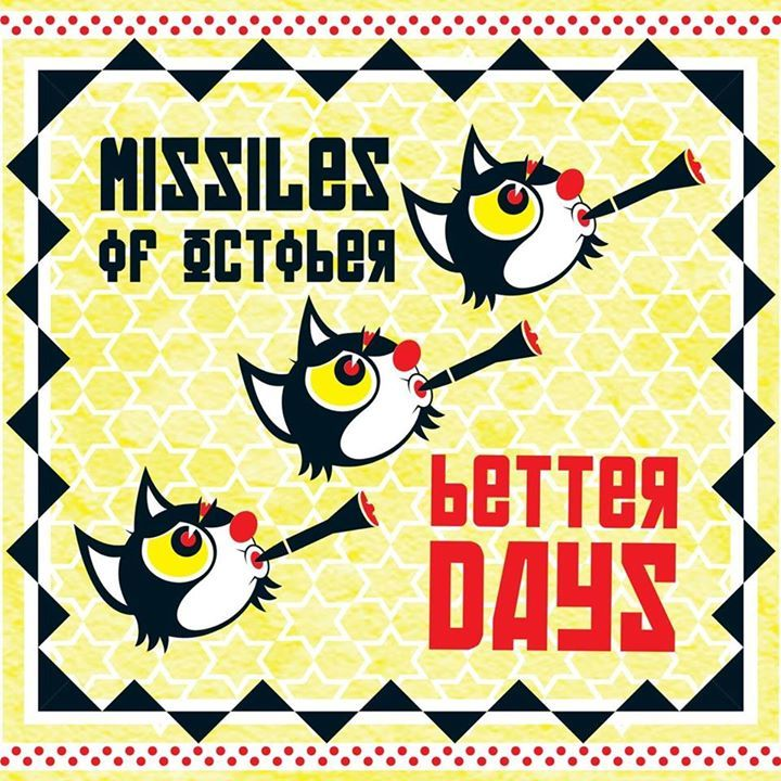 Missiles Of October Tour Dates