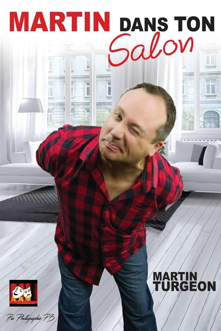 Martin Turgeon humoriste @ Martin Dans ton Salon - Saint-Pamphile, Canada
