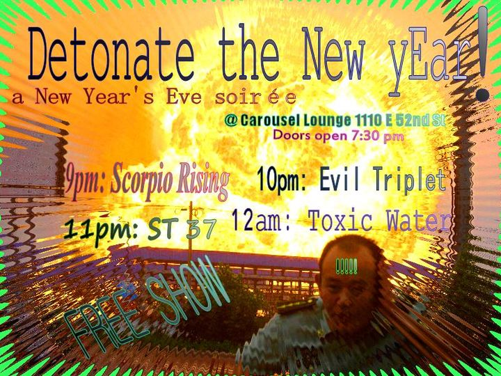 Scorpio Rising @ Carousel Lounge  - Austin, TX