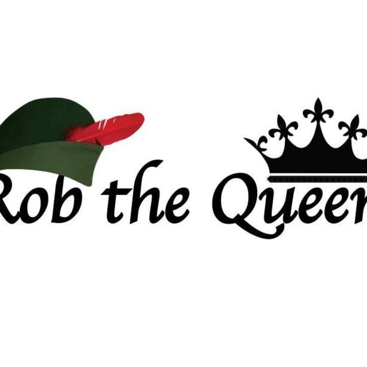 Rob the Queen Tour Dates