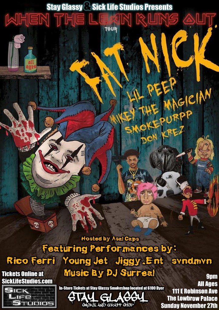 Sick Life Studios @ The Lowbrow Palace - El Paso, TX