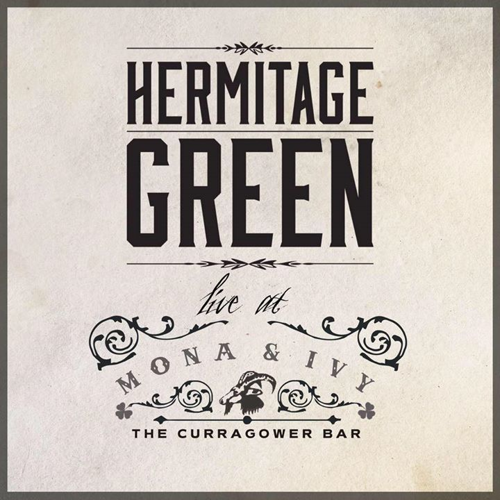 Hermitage Green Tour Dates