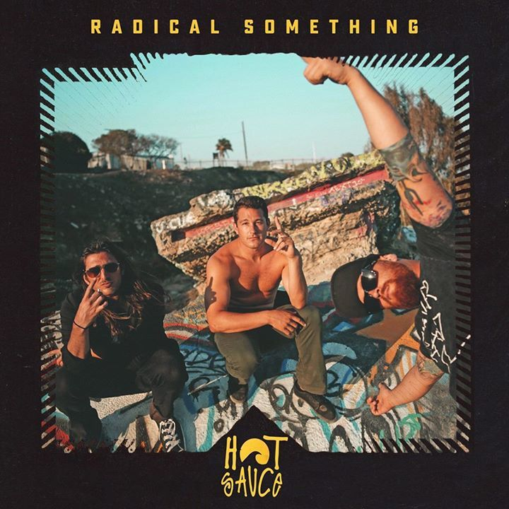 Radical Something Tour Dates
