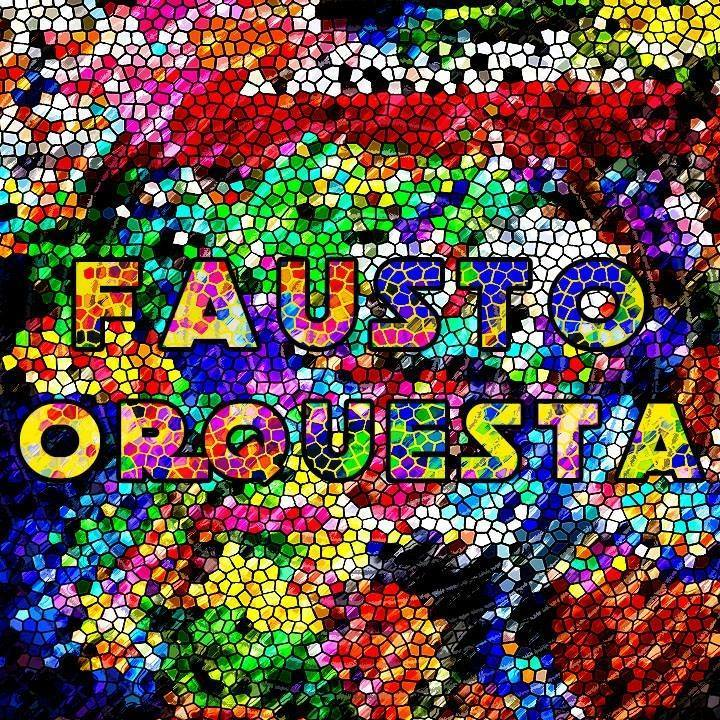 Fausto Orquesta Tour Dates