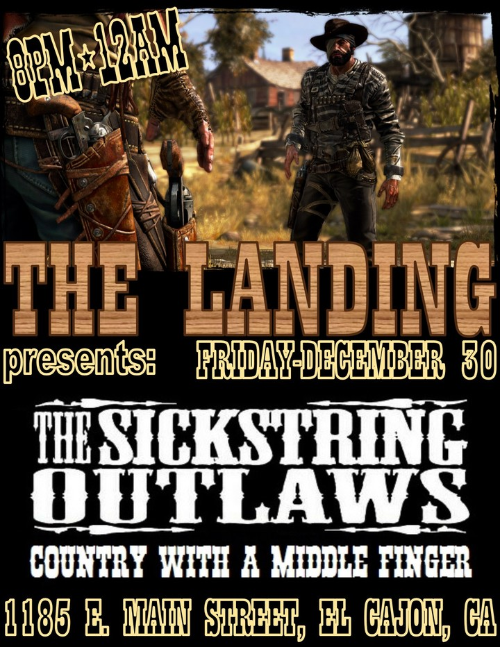 The Sickstring Outlaws @ The Landing - El Cajon, CA
