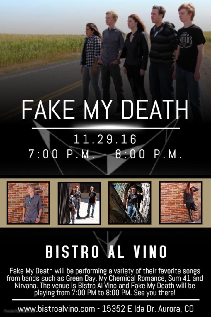 Fake My Death @ Bistro Al Vino - Centennial, CO