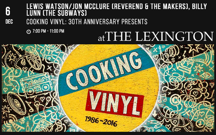 The Subways @ The Lexington (Billy Acoustic) Cooking Vinyl 30th B'day!! - London, United Kingdom