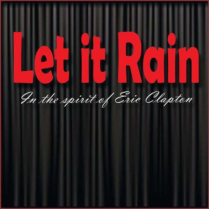 Let It Rain Tour Dates