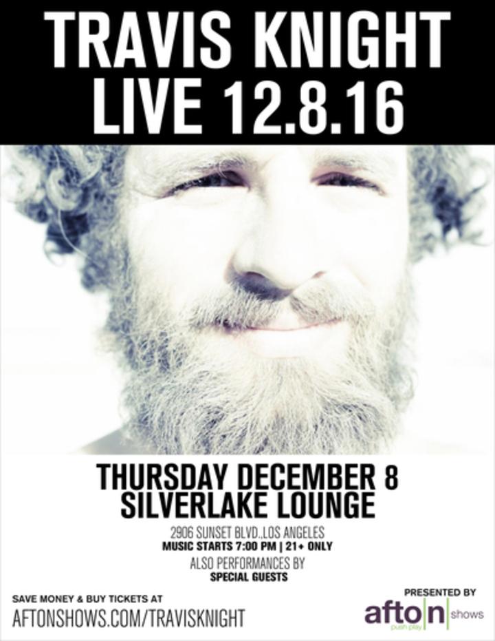 Travis Knight @ Silverlake Lounge - Los Angeles, CA