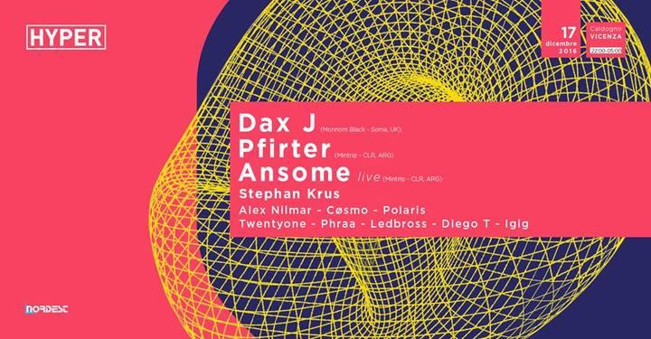 Igig @ HYPER w/ Dax J, Pfirter, Ansome Live @ Discoteca Nordest - Vicenza, Italy
