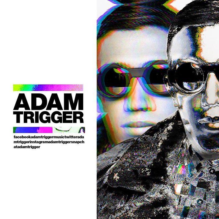 Adam Trigger Tour Dates