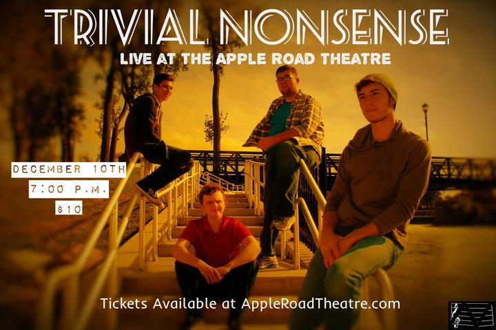 Trivial Nonsense @ Apple Road Theatre - Osceola, IN
