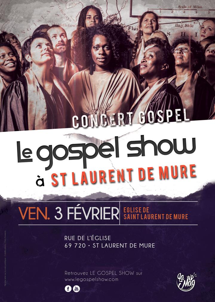 Le Gospel Show @ Paroisse Catholique - Saint-Laurent-De-Mure, France