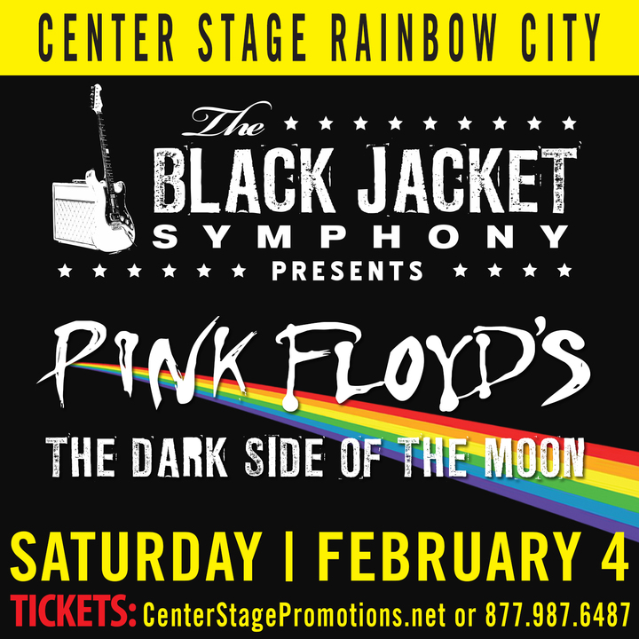 "The Black Jacket Symphony @ Center Stage Rainbow City - Performing Pink Floyd's ""The Dark Side of the Moon"" - Rainbow City, AL"