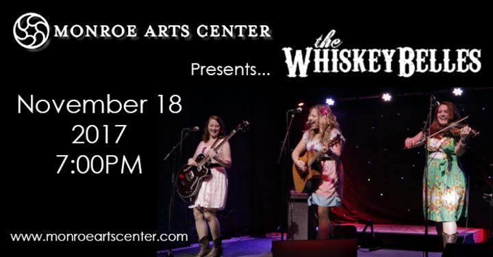 The Whiskeybelles @ Monroe Arts Center - Monroe, WI