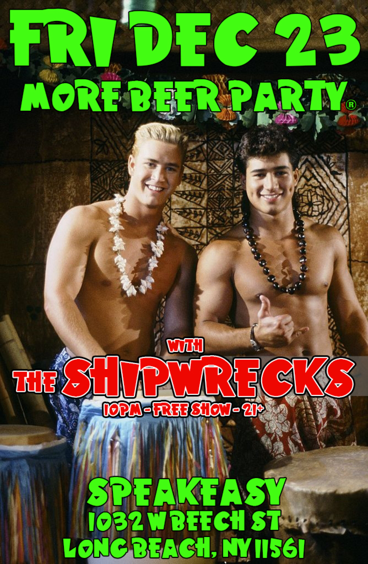 The Shipwrecks @ Speakeasy - Long Beach, NY