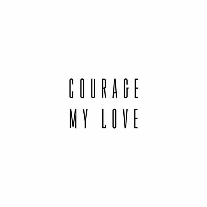 Courage My Love Tour Dates