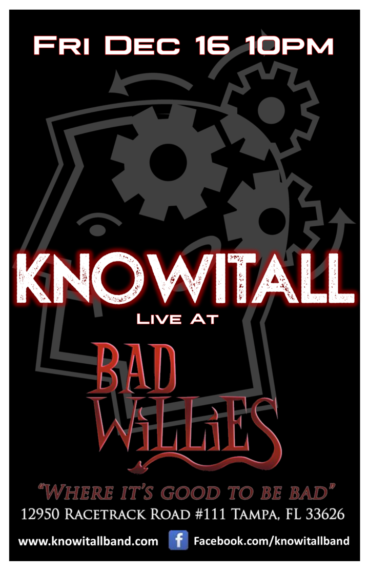 KnowItAll @ Bad Willie's - Tampa, FL