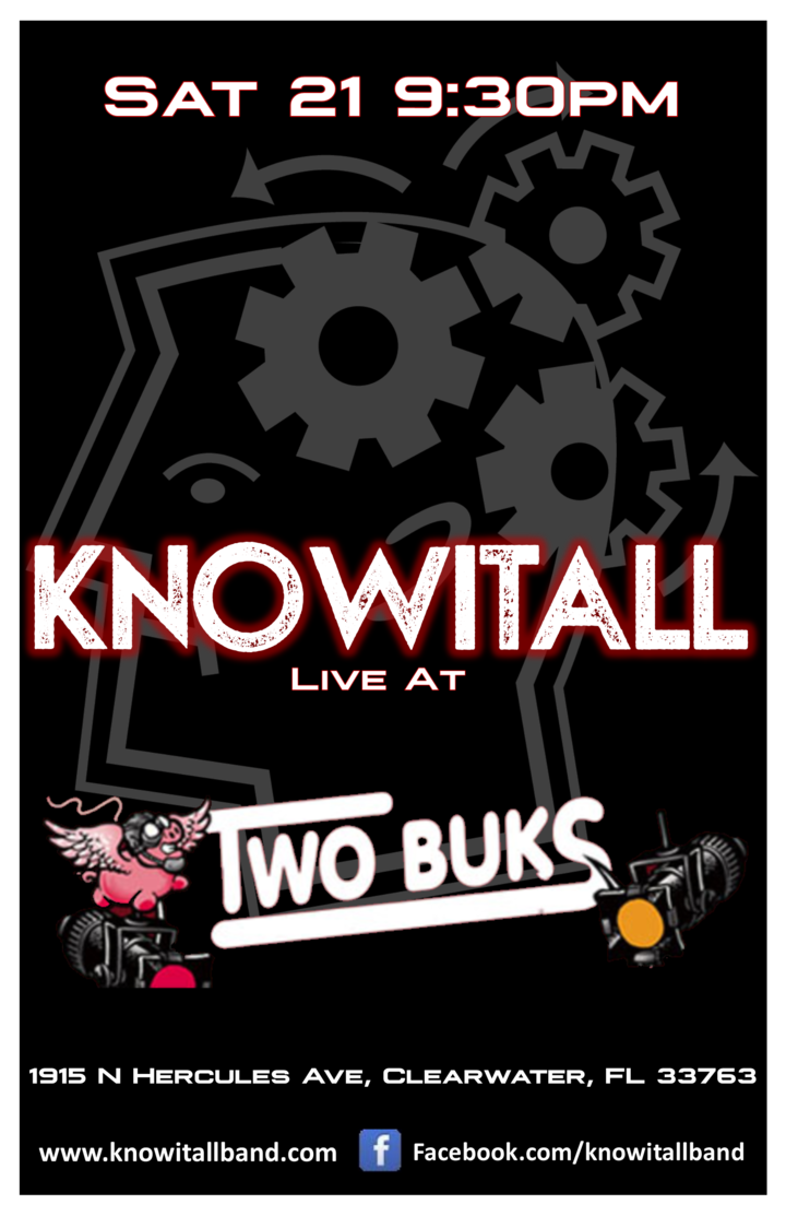 KnowItAll @ TWO BUKS Saloon - Clearwater, FL