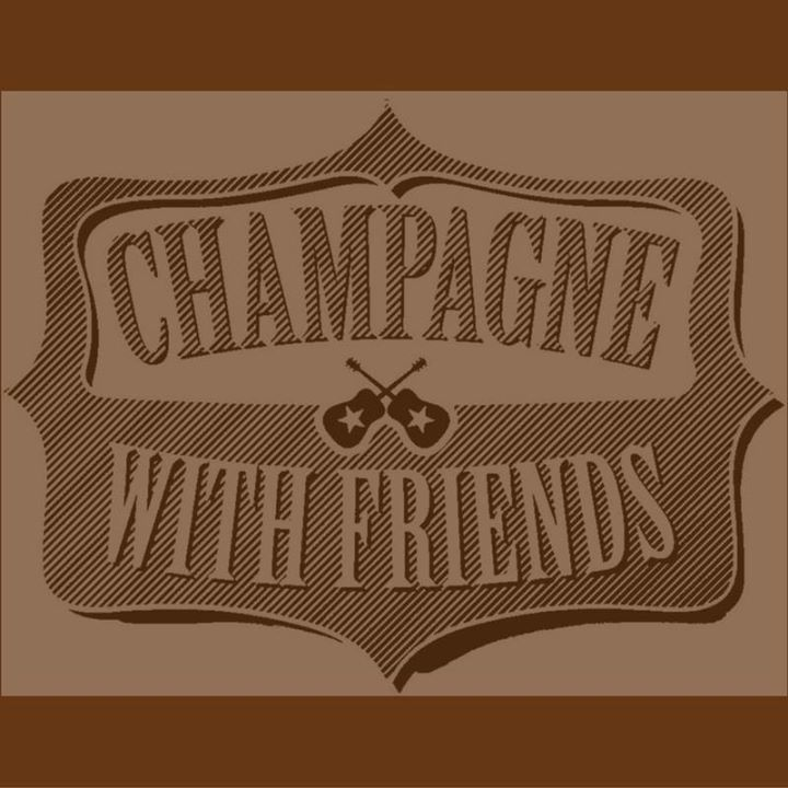 Champagne With Friends Tour Dates