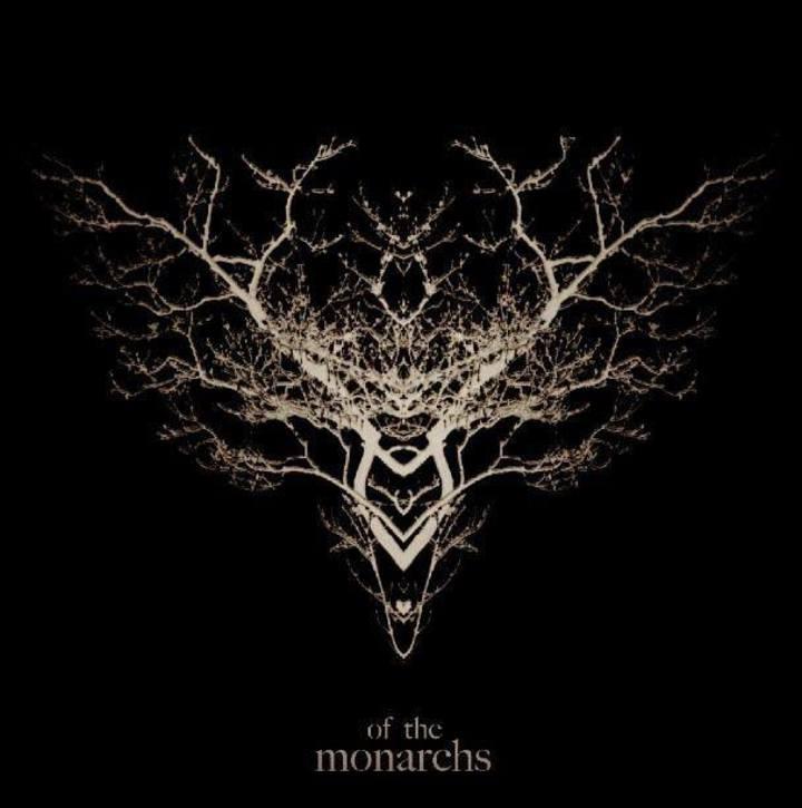 Of The Monarchs Tour Dates