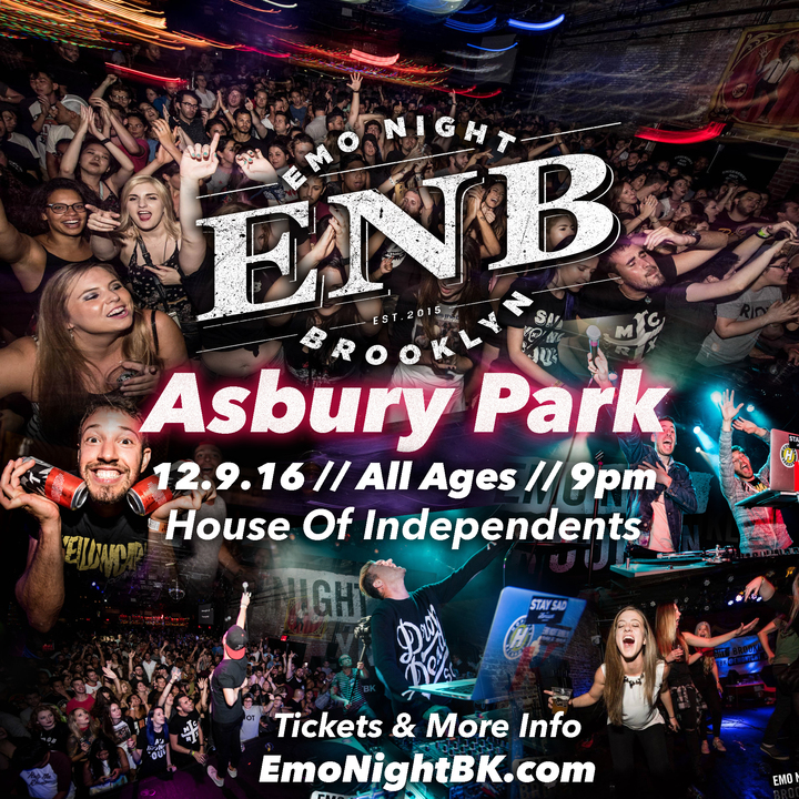 Emo Night Brooklyn @ House Of Independents  - Asbury Park, NJ