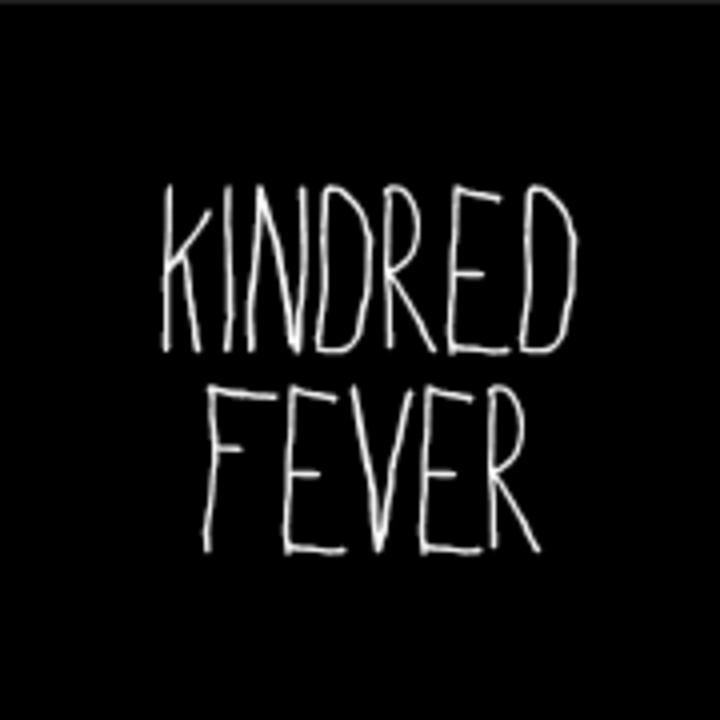 Kindred Fever Tour Dates