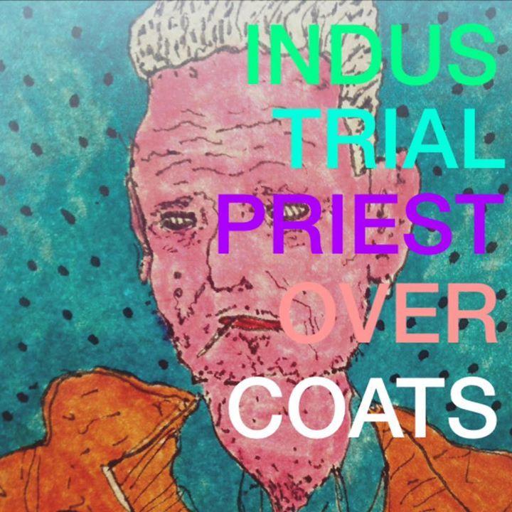 Industrial Priest Overcoats Tour Dates