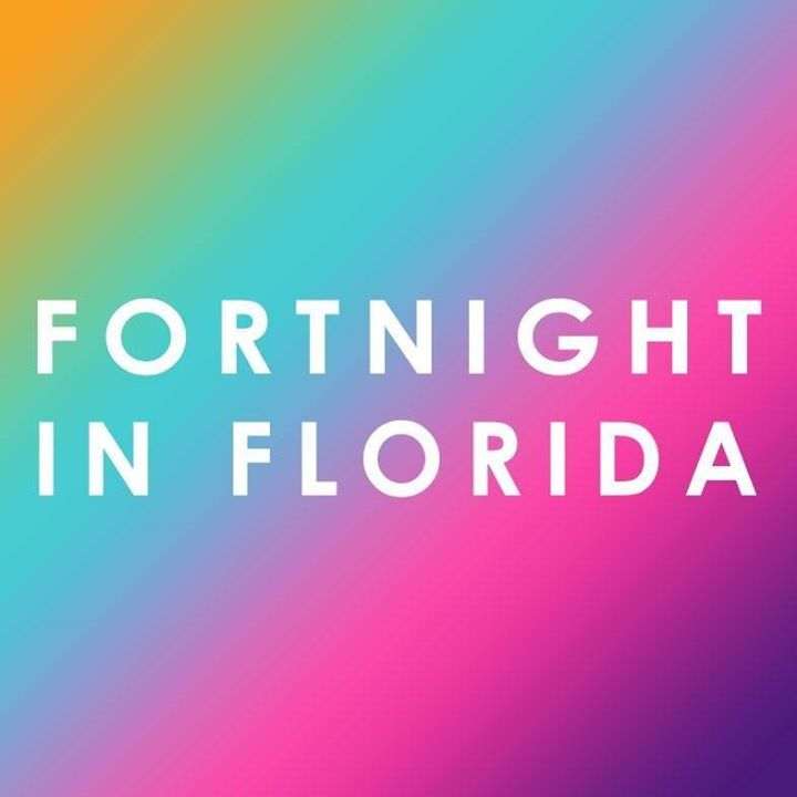 Fortnight In Florida Tour Dates