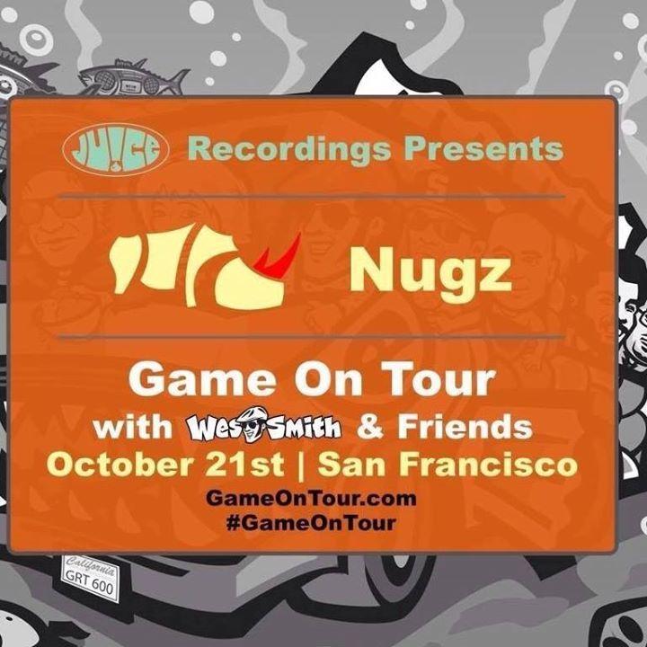B. Nugetz Tour Dates