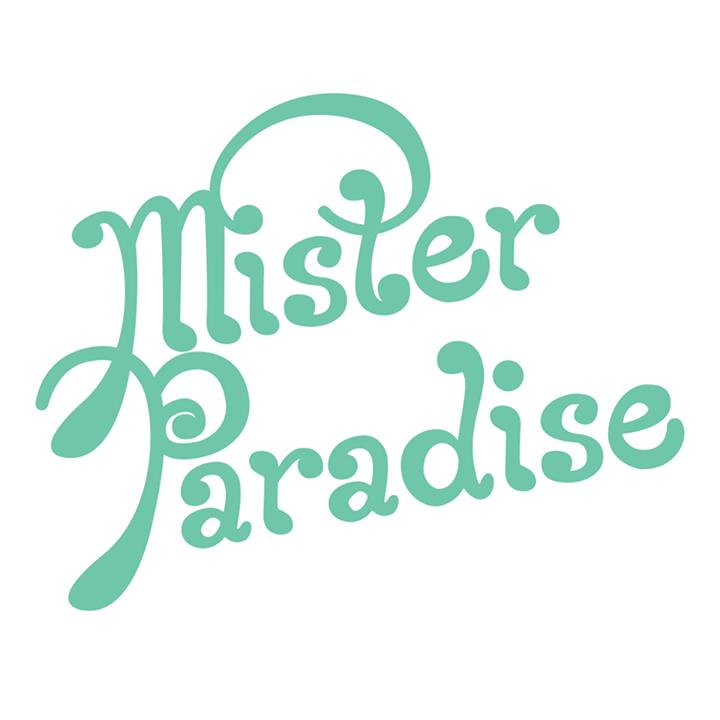 Mister Paradise Tour Dates
