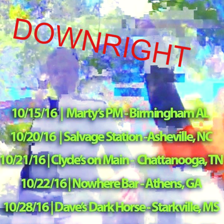 Downright Tour Dates