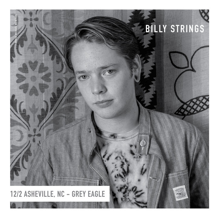 Billy Strings @ The Grey Eagle - Asheville, NC