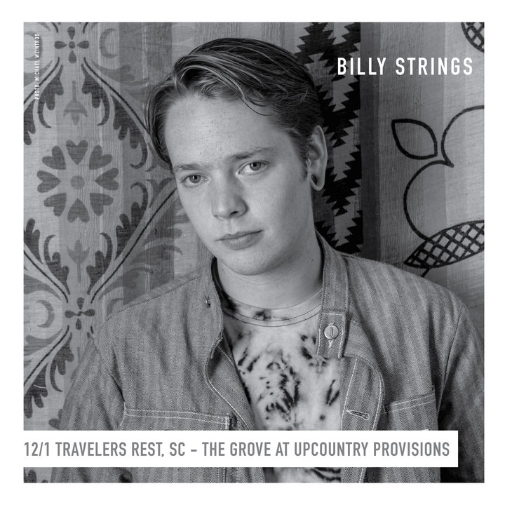 Billy Strings @ The Grove at UpCountry Provisions **Holiday Oyster Roast** - Travelers Rest, SC