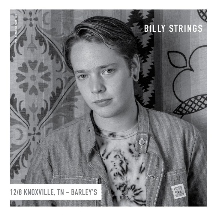Billy Strings @ Barley's Taproom **FREE SHOW** - Knoxville, TN