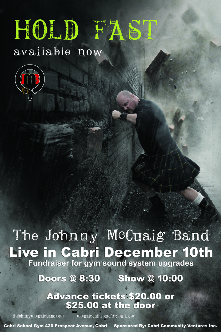 The Johnny Mccuaig Band @ 420 Prospect Ave - Cabri, Canada