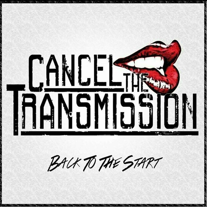Cancel the Transmission @ The Patriot - Newbridge, United Kingdom