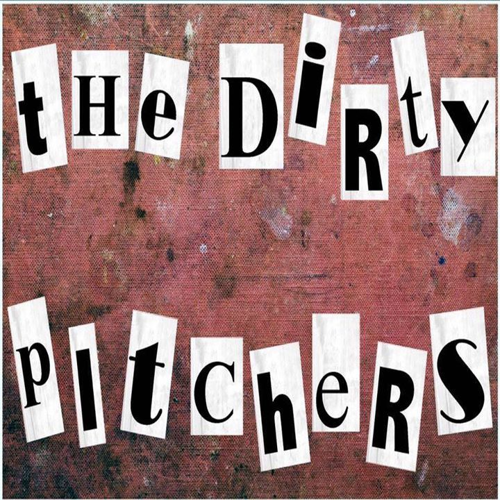 The Dirty Pitchers Tour Dates