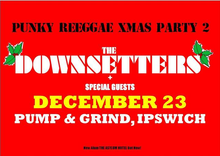 The Downsetters @ Pump & Grind  - Ipswich, United Kingdom