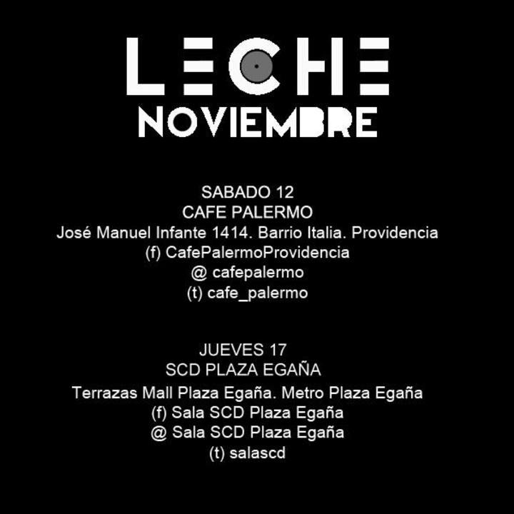 Leche Tour Dates