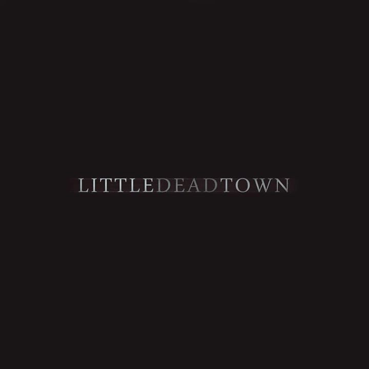 Little Dead Town Tour Dates
