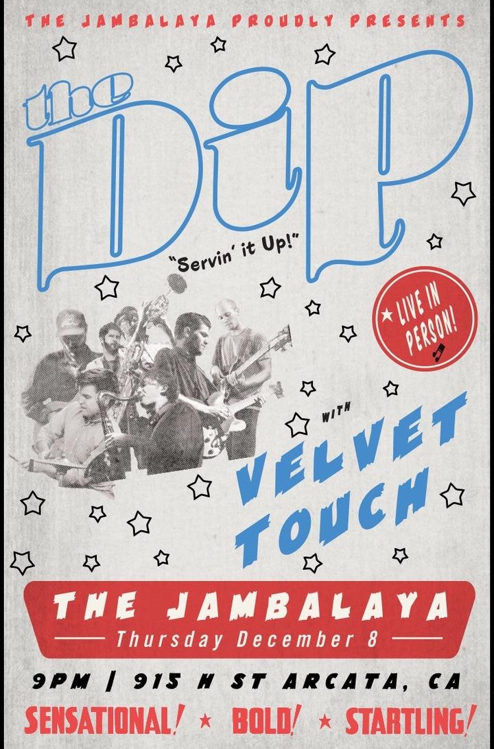 The Velvet Touch @ Jambalaya  - Arcata, CA