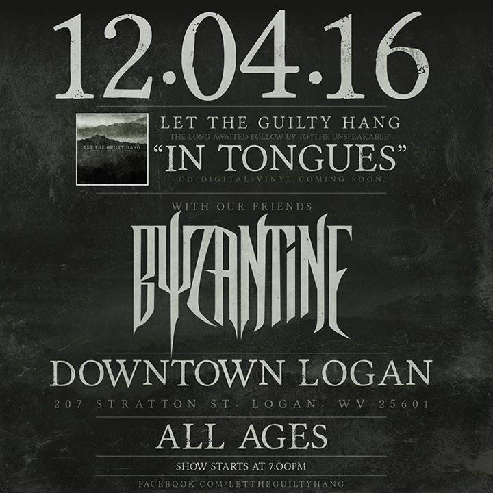 Let The Guilty Hang Tour Dates