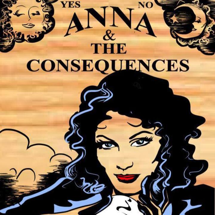 Anna & the Consequences Tour Dates